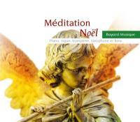 Méditation noël : piano, orgue, trompette , saxophone et kora