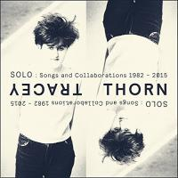 Solo songs and collaborations, 1982-2015 Tracey Thorn, chant