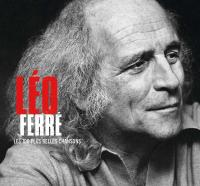 Les 100 plus belles chansons | Ferré, Léo (1916-1993). Compositeur