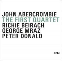 The first quartet | Abercrombie, John. Musicien