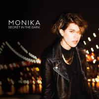Secret in the dark Monika, comp., chant, claviers, arrangements
