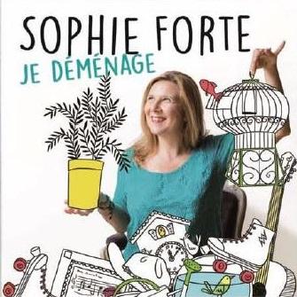 Je déménage   Forte, Sophie