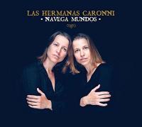 Navega mundos / Las Hermanas Caronni, ens. voc. et instr. | Hermanas Caronni (Las). Interprète