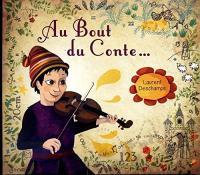 Au bout du conte... | Deschamps, Laurent. Auteur