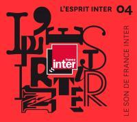 Esprit Inter, vol. 4 (L') : le son de France Inter | Perez