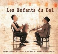 Enfants du bal (Les) | Imbeaud, Solen. Narrateur