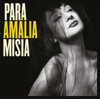 Para Amalia | Misia (1955-....). Chanteur