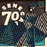 Sénégal 70 : sonic gems & previously unreleased recordings from the 70's | Star Band de Dakar