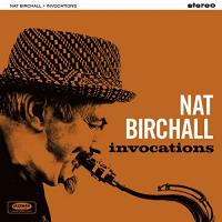 Invocations Nat Birchall, saxophone ténor Adam Fairhall, piano Tim Fairhall, basse Johnny Hunter, batterie... [et al.]