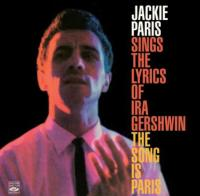 Jackie Paris sings the lyrics of Ira Gershwin (1960) - The song is Paris (1962)