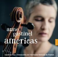 Americas | Gastinel, Anne (1971-....). Musicien