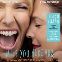 Miss you already = Ma meilleure amie : bande originale du film de Catherine Hardwicke | Joan Jett. Chanteur