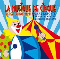 Musique de cirque (La) : the best of circus music