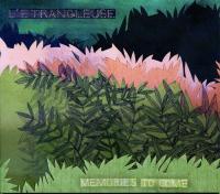 MEMORIES TO COME | Etrangleuse (L')