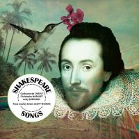 Shakespeare songs : a musical journey through William Shakespeare's world | Chassy, Guillaume de