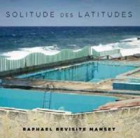 Solitude des latitudes : Raphael revisite Manset