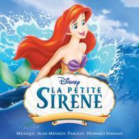 La Petite sirène  : bande originale du film de Walt Disney   Alan Menken (1949-....). Compositeur