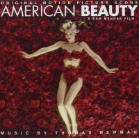 American beauty : bande originale du film de Sam Mendes   Newman, Thomas (1955-....). Compositeur