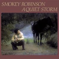A QUIET STORM | Robinson, Smokey