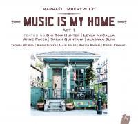 Music is my home : act 1 | Imbert, Raphaël (1974-....). Musicien. Chanteur