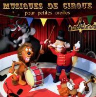 Musique de cirque pour petites oreilles  