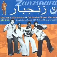 Zanzibara une souffle frais de Tanzanie 1972-74