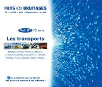 Fans de bruitages, vol.1 : les transports | Nicolas Dubois