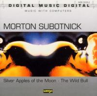 Silver apples of the moon / Morton Subotnick, comp., interpr. | Subotnick, Morton (1933-). Compositeur. Interprète
