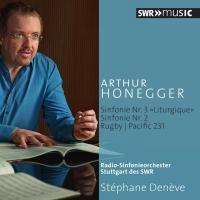 Symphonies N°3 & N°2 / Arthur Honegger   Honegger, Arthur (1892-1955). Compositeur. Comp.