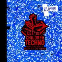 Let the children techno |