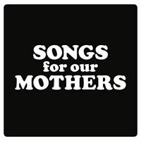 Songs for our mothers | Fat White Family