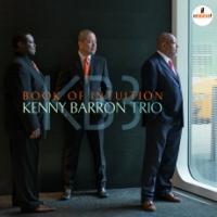 Book of intuition Kenny Barron Trio, ens. instr. Kenny Barron, piano Kiyoshi Kitagawa, contrebasse Johnathan Blake, batterie