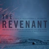 REVENANT (THE) : bande originale du film d'Alejandro G Inarritu | Sakamoto, Ryuichi