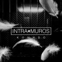 Intra-Muros Kohndo, chant A2H, chant Nekfeu, chant Oxmo Puccino, chant