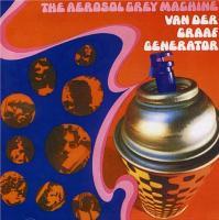 Aerosol grey machine (The) | Van der Graaf Generator. Interprète