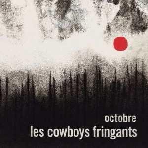 Octobre   Cowboys Fringants, Les