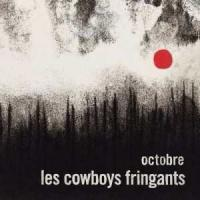 Octobre Les Cowboys Fringants, groupe voc. & instr.