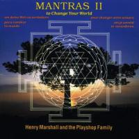 Mantras. vol. 2 : to change your world | Henry Marshall And The Playshop Family. Musicien