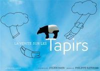 La vérité sur les tapirs