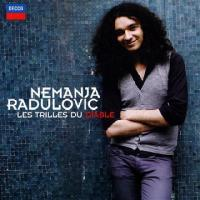 LES|TRILLES DU DIABLE | Radulovic, Nemanja (1985-....) - vl