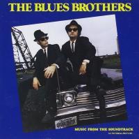 The Blues Brothers : bande originale du film de John Landis |