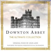 Downton Abbey : the ultimate collection / John Lunn, comp. | Lunn, John. Compositeur