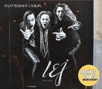 En attendant l'album | L.E.J.. Interprète