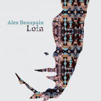 LOIN | Beaupain, Alex