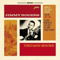 Chicago bound : complete solo Chess records As & Bs 1950-1959 | Rogers, Jimmy (1924-1997)