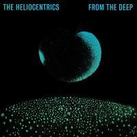 From the deep / Heliocentrics (The), ens. instr.   Heliocentrics (The). Interprète