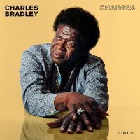 CHANGES | Bradley, Charles