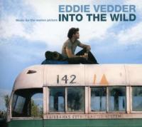 Into the wild : bande originale du film de Sean Penn / Eddie Vedder | Vedder, Eddie (1964-....). Compositeur