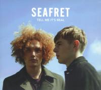 Tell me it's real | Seafret