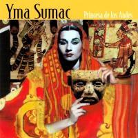 Yma Sumac, Princesa de los Andes | Yma Sumac (1927-2008). Chanteur
